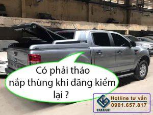 Đăng kiểm hoán cải nắp thùng xe bán tải