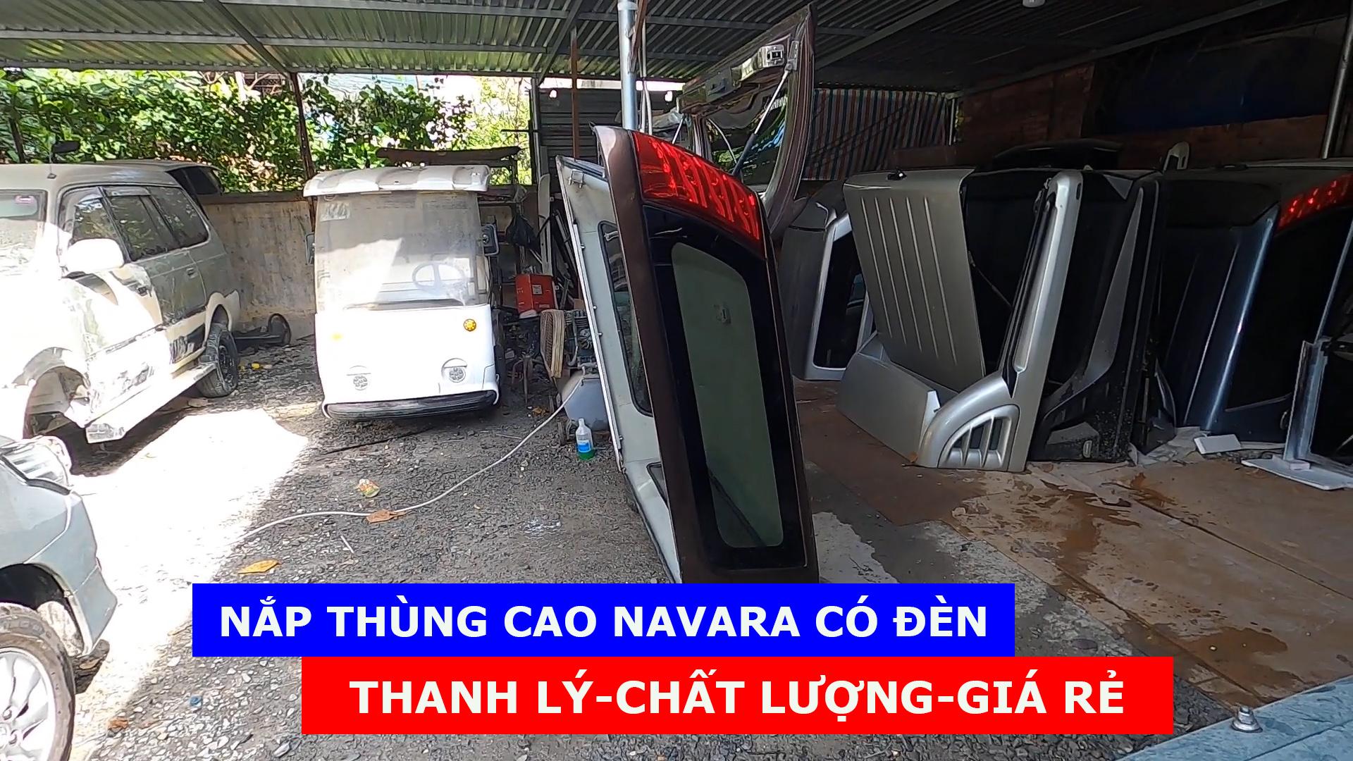 [Nắp Thùng Cũ Giá Rẻ]-Nắp thùng cao Navara cũ thanh lý giá rẻ – Mùa Covid năm 2021